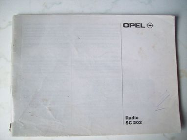 Operating instructions Opel car radio SC 202, 08.91, used